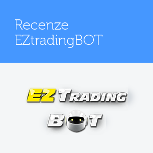 EZtradingBOT – Recenze EZ Trading BOT, zkušenosti