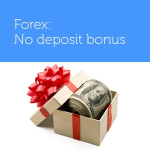 Forex – no deposit bonus u ověřených forex brokerů