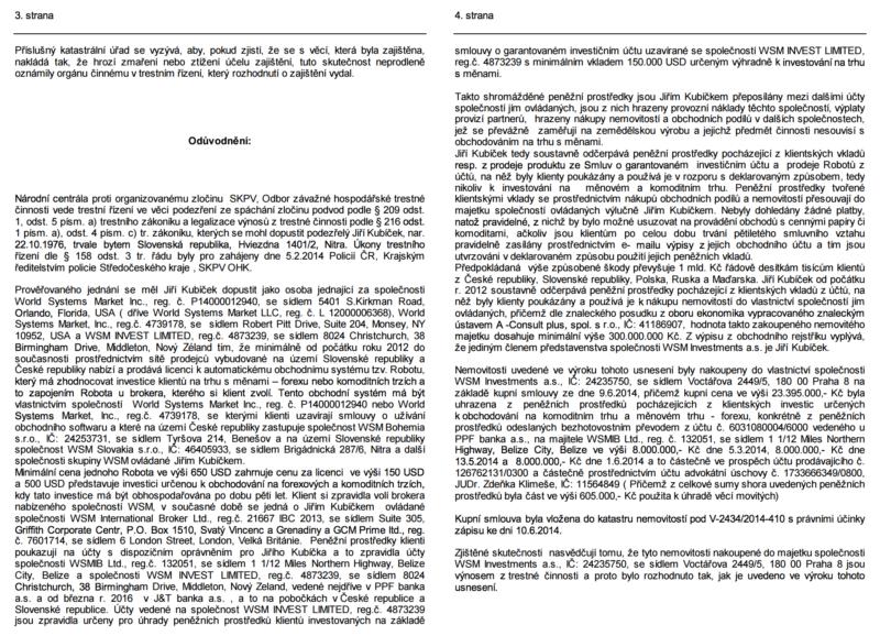 Výňatek z usnesení, který obsahuje poznatky Policie ČR o fungování WSM Investments